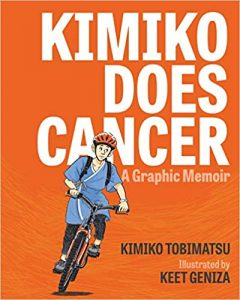 The cover of Kimiko Does Cancer